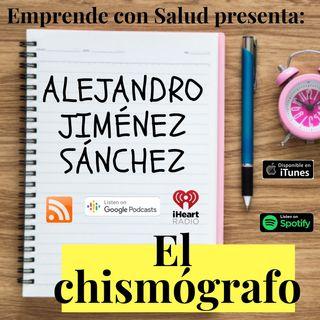 Dr. Alejandro Jiménez Sánchez... ¡El chismógrafo!