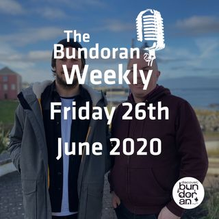 097 - The Bundoran Weekly - Friday 26th June 2020