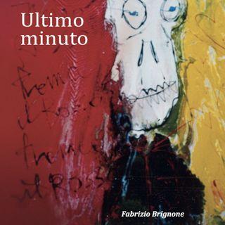 """Fabrizio Brignone """"Ultimo minuto"""""""