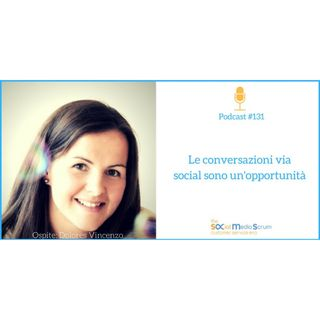 #131 I benefici del Social Customer Service - intervista a Dolores Vincenzo