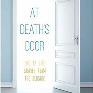 Lessons From End of Life Stories from the Bedside