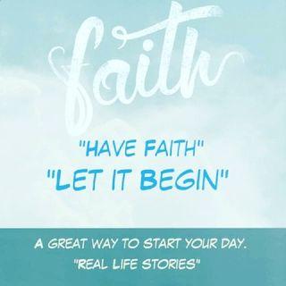 Have Faith Let it Begin 2021