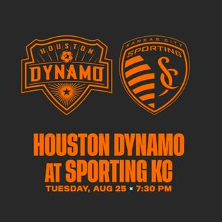 Houston Dynamo @ Sporting KC | 8.25.2020