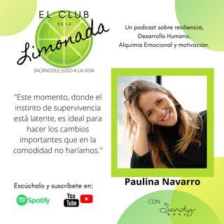 """Episodio 11: Paulina Navarro, ser """"responsivos"""" y flexibles"""