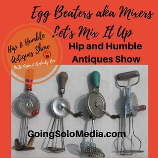 Egg Beaters aka Mixers Let's Mix It Up