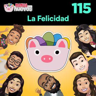 La Felicidad - MCH #115