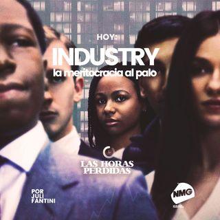 Industry, la meritocracia al palo