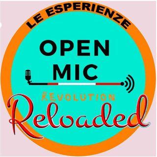 Open Mic Revolution Reloaded LE ESPERIENZE - L'esperienza di Mariarosa e Federico
