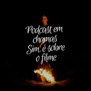 37 - Sobre o filme da garota em chamas