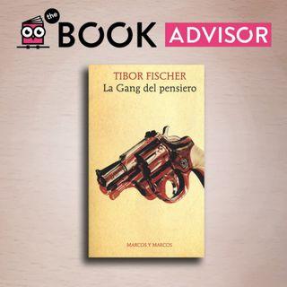 """""""La gang del pensiero"""" di Tibor Fischer: divertimento allo stato puro"""