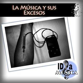 La Música y sus excesos.