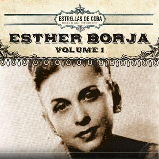 ASI SUENA LA VIDA - Esther Borja, la Dama de la Canción (29-03-2020 )