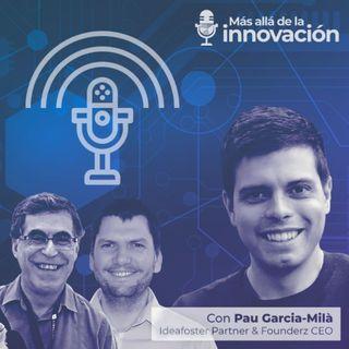 Innovación, comunicación y emprendimiento con Pau Garcia-Milà