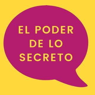 49. El poder de lo secreto