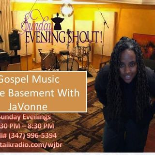 Sunday Evening Shout! Gospel Music in the Basement with JaVonne & Terez