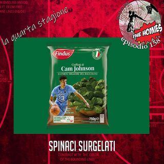 Puntata 158 - Spinaci Surgelati