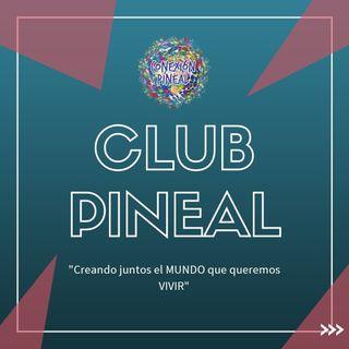 Como obtener el mayor provecho del Club de Conexión Pineal