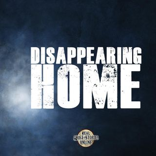 Disappearing Home | Haunted, Paranormal, Supernatural