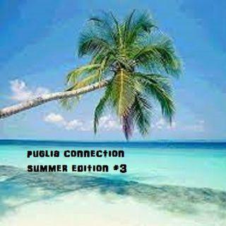 PUGLIA CONNECTION Summer Edition #3 - 28/06/2021