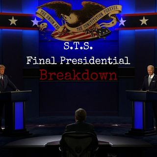 S.T.S. Final Presidential Breakdown