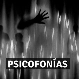 #12 Psicofonías - Miedo al Misterio