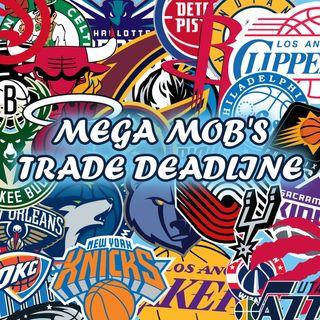Mega Mob's Trade Deadline Vol. 3