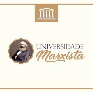 Universidade Marxista nº 79 - Materialismo Histórico, parte 4