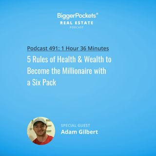 491: 5 Rules of Health & Wealth to Become the Millionaire with a Six Pack