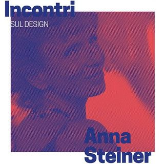 Incontri sul Design - Anna Steiner