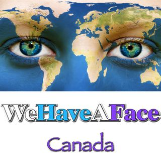 #WeHaveAVoice: WeHaveAFace Canada! LIVE