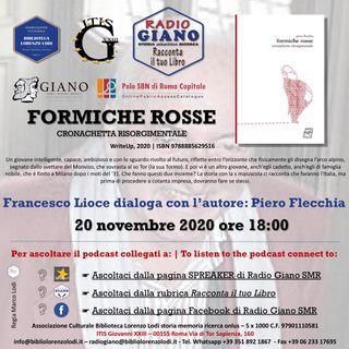 L'ACBLL presenta :  Francesco Lioce dialoga con Piero Flecchia | Formiche Rosse. Cronachetta risorgimentale