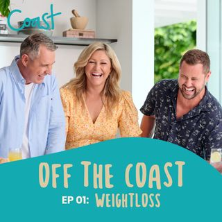 Off The Coast Ep. 1 - WEIGHTLOSS