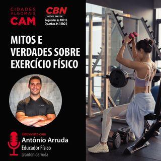 Mitos e verdades sobre exercício físico (entrevista com Antonio Arruda)