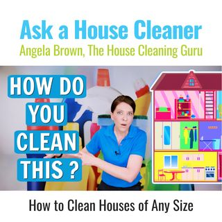 What is the Best Way to Clean a 4 Bathroom, 3 Level House?