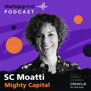 "Venture Capital Firm That Invests in Companies Building ""Products That Count"" with SC Moatti"