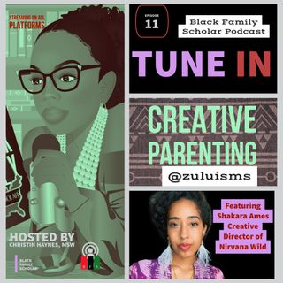"""Shay Shay Koola"": Creative Parenting Series with Shakara Zulu of Nirvana Wild Jewelry Co."