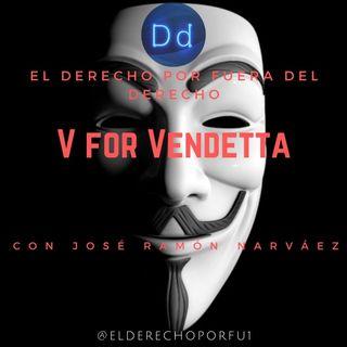 V for Vendetta (2005) con José Ramón Narváez