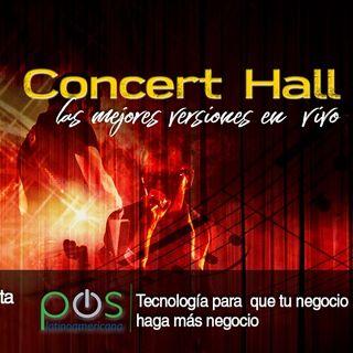 Concert  Hall, las mejores versiones en vivo