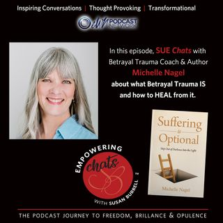 Susan chats with Betrayal Trauma coach, Michelle Nagel