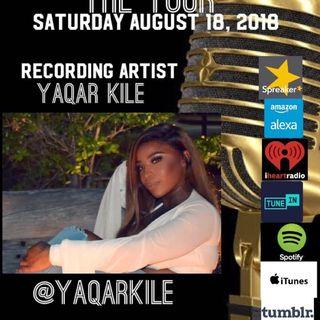 THE TOUR: RECORDING ARTIST YAQAR KILE