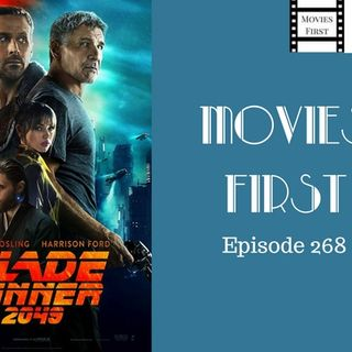 Blade Runner 2049 - Movies First with Alex First & Chris Coleman Episode 268