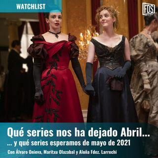 Watchlist   Qué nos ha dejado abril y qué series esperamos de mayo de 2021