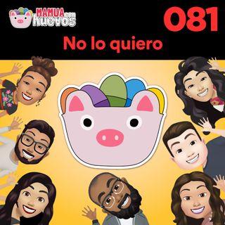 No Lo Quiero - MCH #081