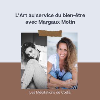 L'art au service du bien-être avec Margaux Motin