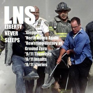 Liberty Never Sleeps 9/11 Remembrance Special