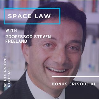 Edit S1BonusE1 - Space Law with Professor Steven Freeland