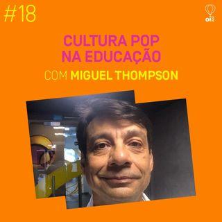 #18 - Miguel Thompson
