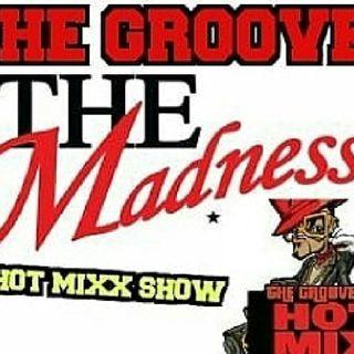 HOT MIXX THE GROOVE SUMMER MADNESS MIXX