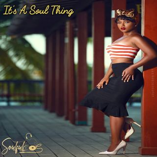 Its A Soul Thing  Vol. 02  ( Soulful House )