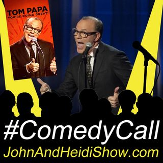 06-26-20-John And Heidi Show-TomPapa-YoureDoingGreat